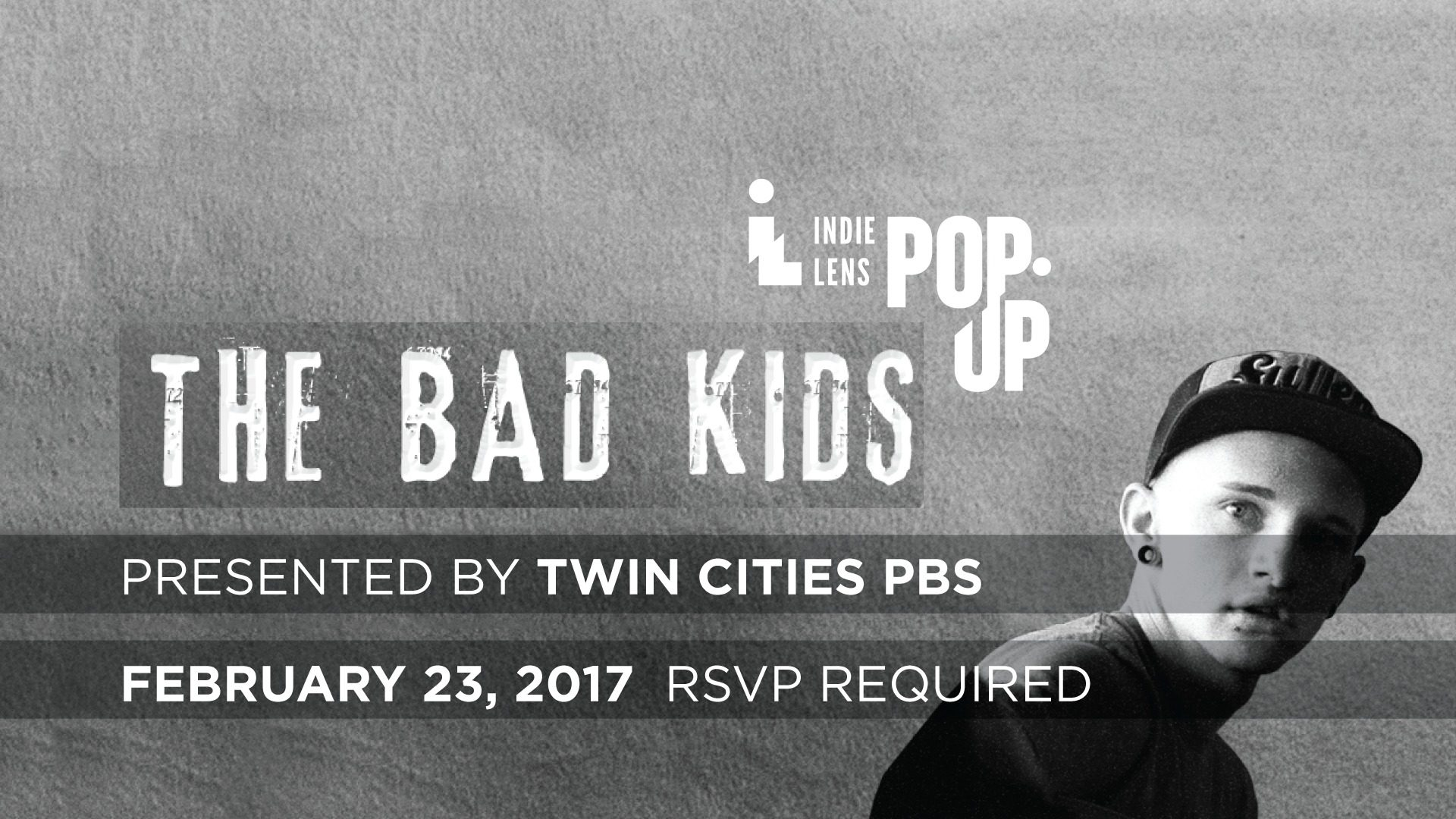 Indie Lens Pop Up: The Bad Kids